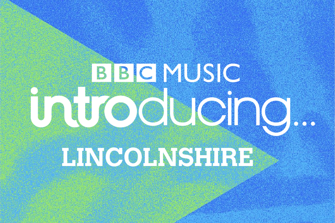 BBC Introducing in Lincolnshire