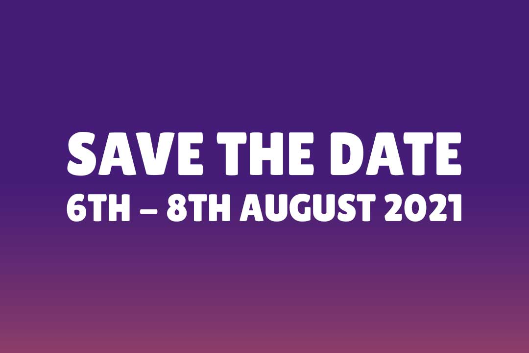 Save The Date - 6-8 August 2021